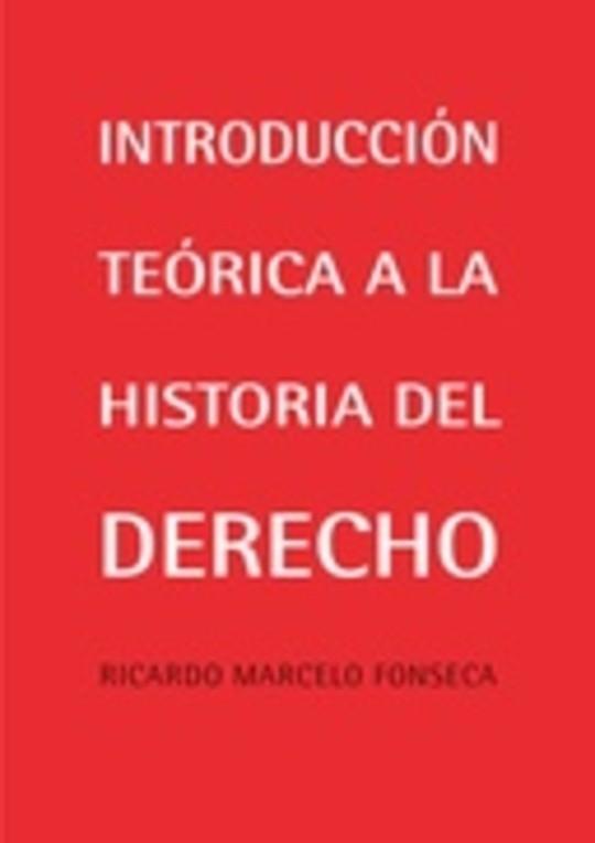 Introducción teórica a la historia del derecho