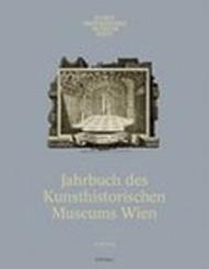 Jahrbuch des Kunsthistorischen Museums Wien. Band 15/16