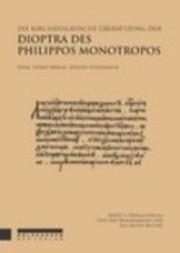 Die kirchenslavische Übersetzung der Dioptra des Philippos Monotropos. Bd. 1
