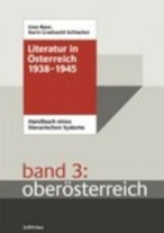 Literatur in Österreich 1938-1945, Oberösterreich