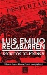 Luis Emilio Recabarren. Escritos de Prensa, 1898-1924