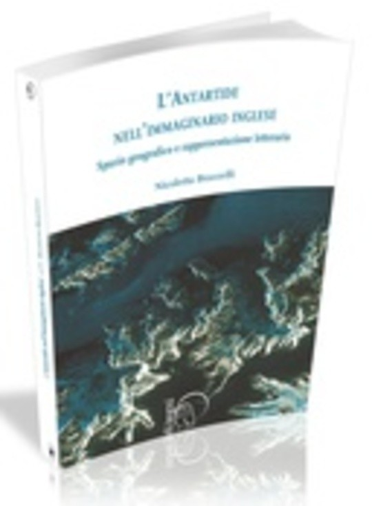 L'antartide nell'immaginario inglese. Spazio geografico e rappresentazione letteraria