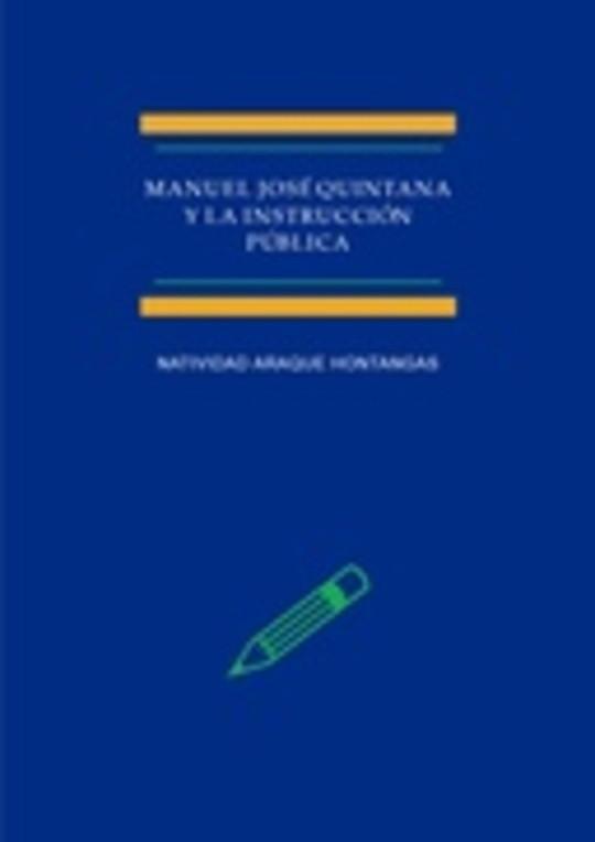 Manuel José Quintana y la Instrucción pública