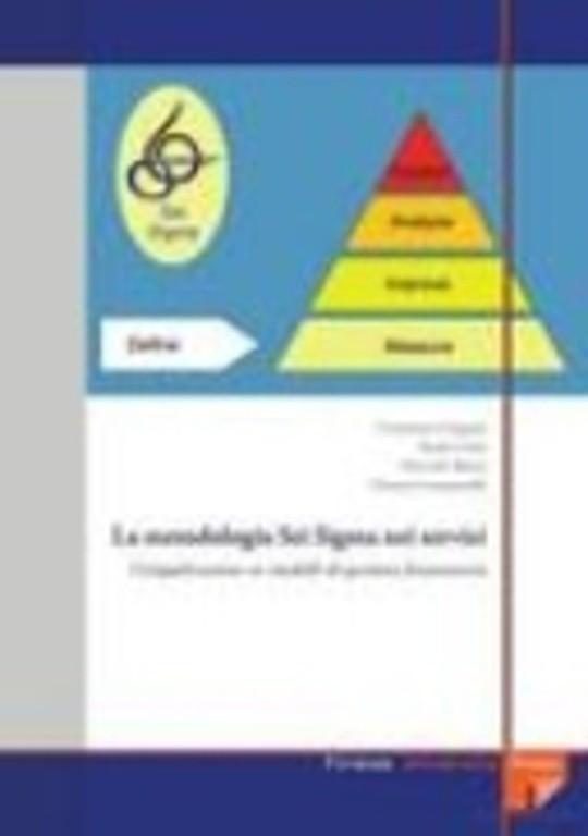 La metodologia Sei Sigma nei servizi