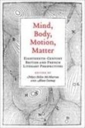 Mind, Body, Motion, Matter