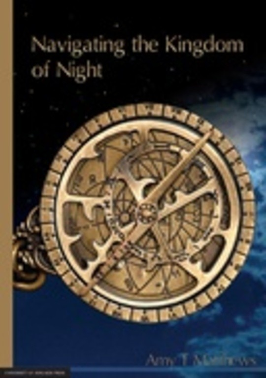 Navigating the Kingdom of Night