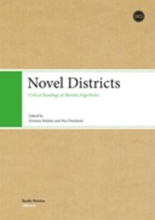 Novel Districts: Critical Readings of Monika Fagerholm