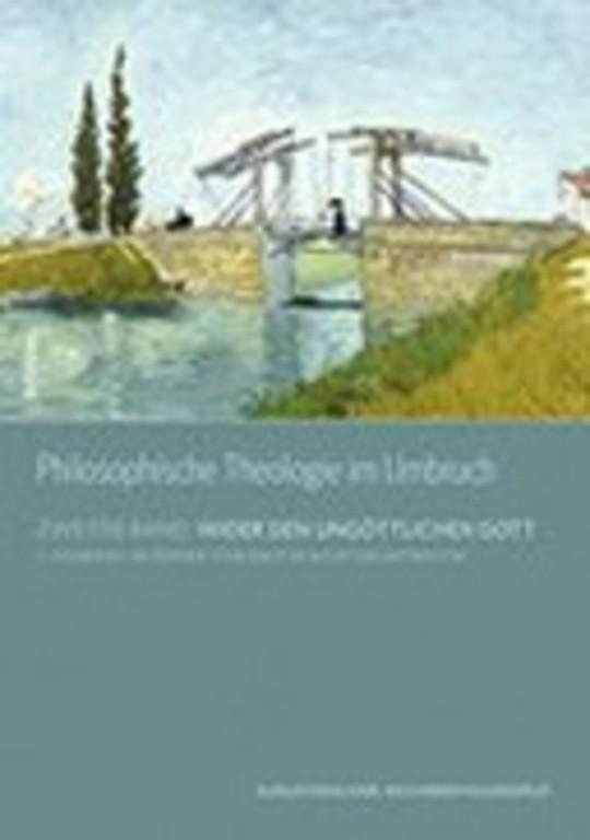 Philosophische Theologie im Umbruch
