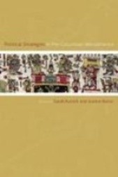 Political Strategies in Pre-Columbian Mesoamerica