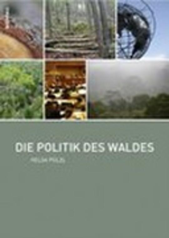 Die Politik des Waldes