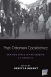 Post-Ottoman Coexistence
