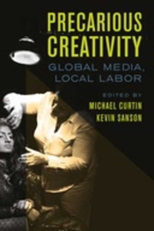 Precarious Creativity