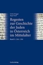 Regesten zur Geschichte der Juden in Österreich, Band 3: 1366-1386