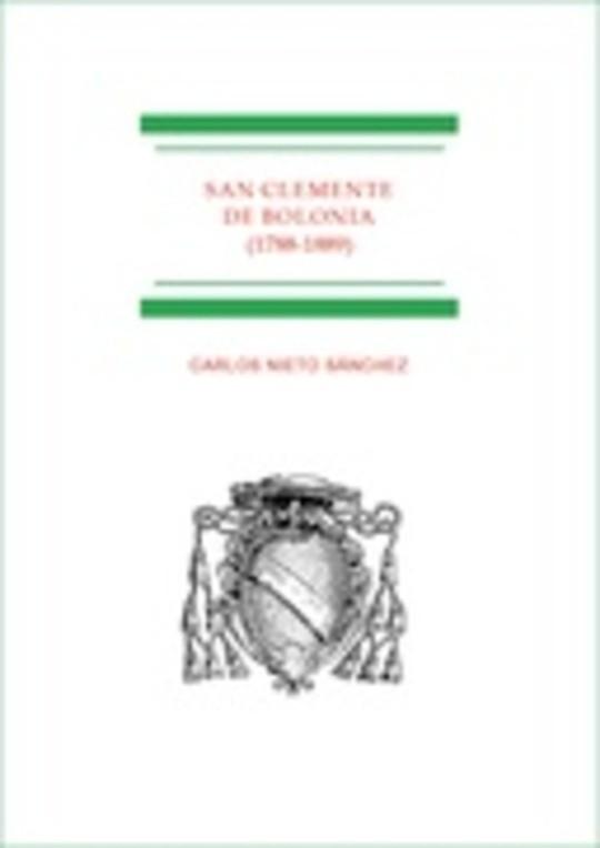 San Clemente de Bolonia (1788-1889): el fin del Antiguo Régimen en el último colegio mayor español