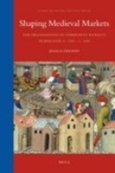 Shaping Medieval Markets