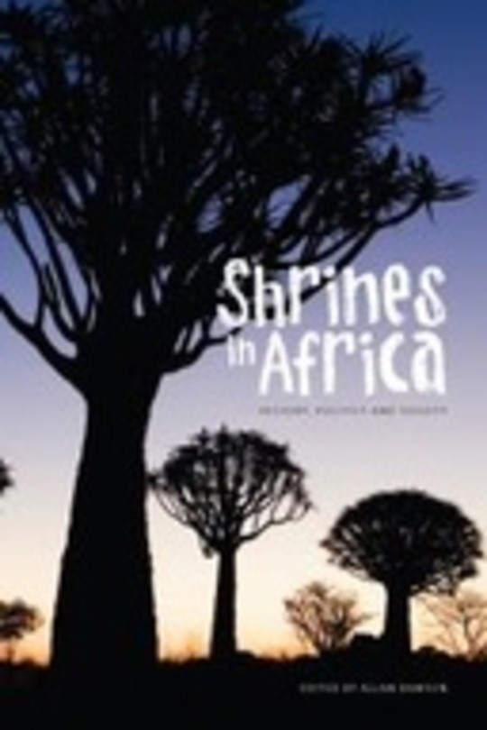 Shrines in Africa: History, Politics, and Society