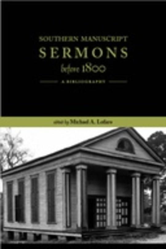 Southern Manuscript Sermons before 1800: A Bibliography