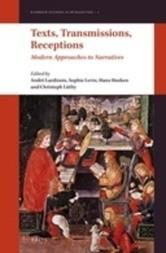Texts, Transmissions, Receptions