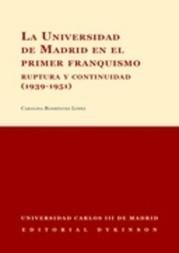 La Universidad de Madrid en el primer franquismo