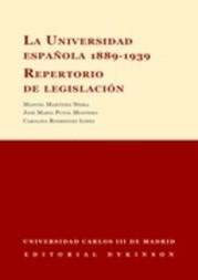 La Universidad Española 1889-1939. Repertorio de legislación