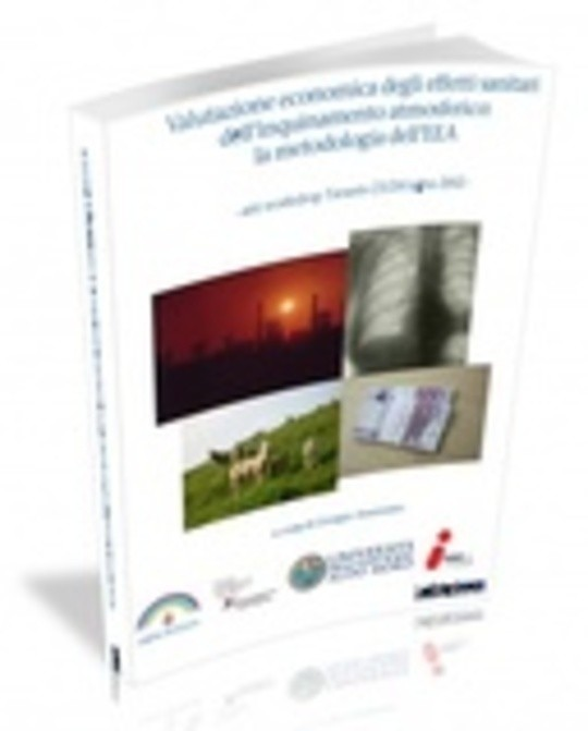 Valutazione economica degli effetti sanitari dell'inquinamento atmosferico: la metodologia dell'EEA