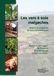 Les vers à soie malgaches. Enjeux écologiques et socio-économiques