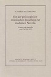 Von der philosophisch-moralischen Erzählung zur modernen Novelle