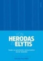 Von Herodas zu Elytis