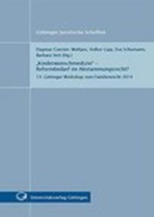 """""""Kinderwunschmedizin""""- Reformbedarf im Abstammungsrecht?"""
