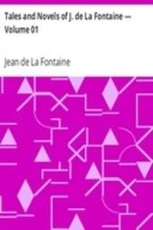 Tales and Novels of J. de La Fontaine — Volume 01