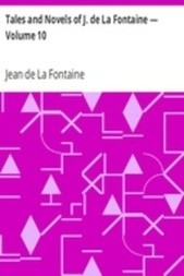 Tales and Novels of J. de La Fontaine — Volume 10