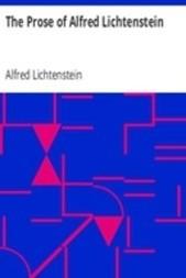 The Prose of Alfred Lichtenstein