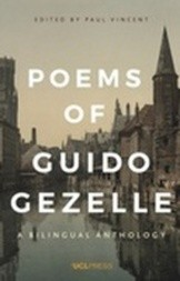 Poems of Guido Gezelle: A Bilingual Anthology