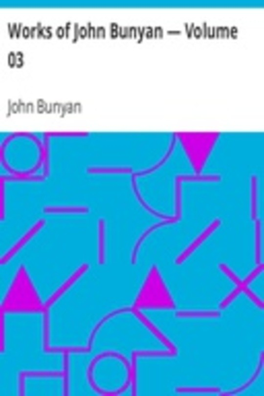 Works of John Bunyan — Volume 03