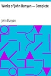 Works of John Bunyan — Complete