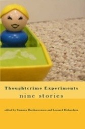 Thoughtcrime Experiments: nine stories