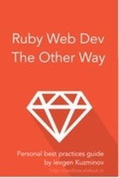 Ruby Web Dev: The Other Way