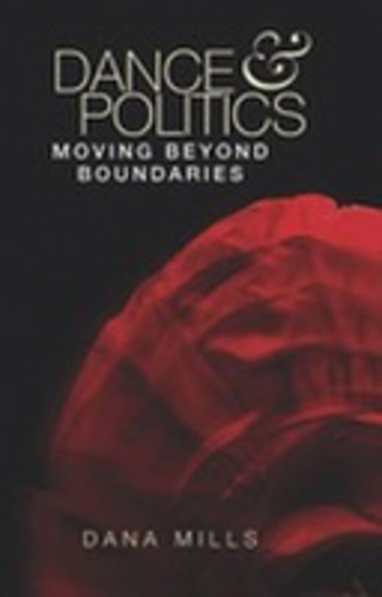 Dance and politics: Moving beyond boundaries