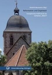 """Reformation und Gegenwart - Evangelisches Profil durch ein vierfaches """"Allein""""?"""