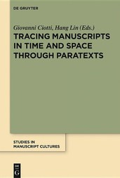 Tracing Manuscripts in Time and Space through Paratexts