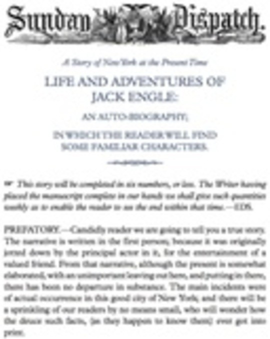 Life and Adventures of Jack Engle: An Auto-Biography; A Story of New York at the Present Time in which the Reader Will Find Some Familiar Characters