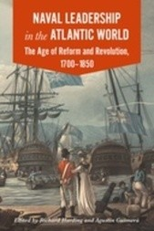 Naval Leadership in the Atlantic World: The Age of Reform and Revolution, 1700–1850