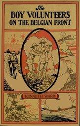 The Boy Volunteers on the Belgian Front