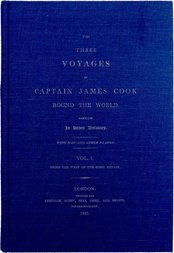 The Three Voyages of Captain Cook Round the World. Vol. I. Being the First of the First Voyage.
