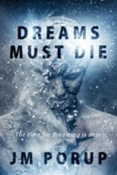 Dreams Must Die: A Fable of the Far Future
