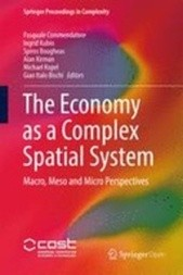 The Economy as a Complex Spatial System: Macro, Meso and Micro Perspectives