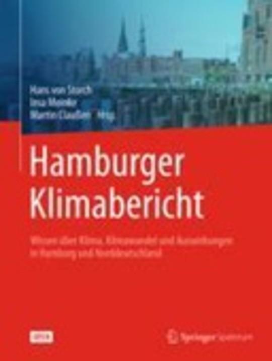 Hamburger Klimabericht – Wissen über Klima, Klimawandel und Auswirkungen in Hamburg und Norddeutschland