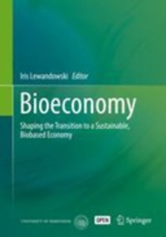Bioeconomy: Shaping the Transition to a Sustainable, Biobased Economy