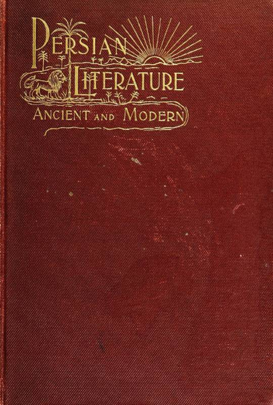 Persian Literature Ancient and Modern