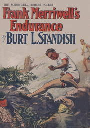 Frank Merriwell's Endurance or A Square Shooter